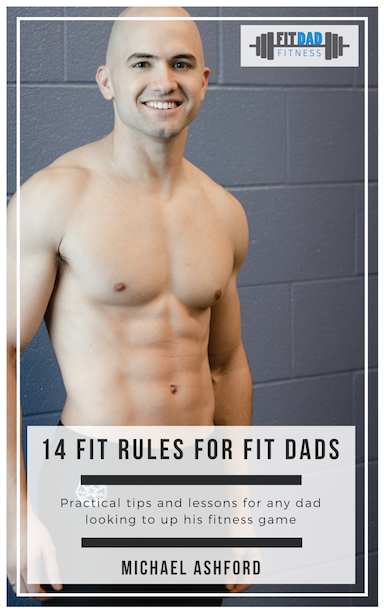14 Fit Rules for Fit Dads 2.png