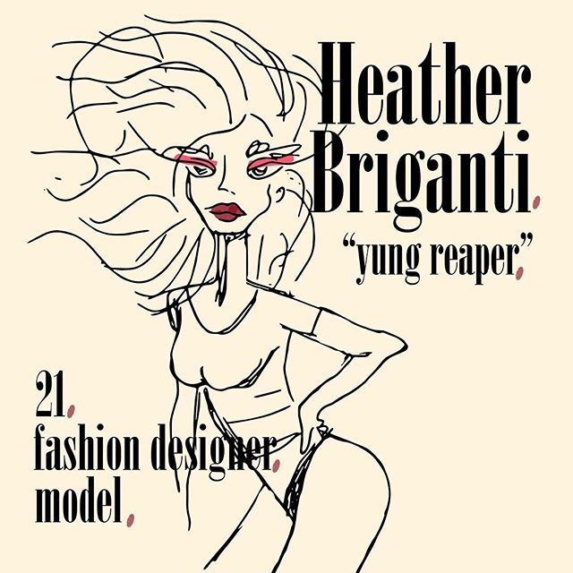 """Ladies and gents, meet the one and only Heather Briganti. Heather began her fashion business, Yung Reaper, almost a year ago and has been killing the fashion game since. To me, Heather is the definition of """"If I want it, I'll make it."""""""