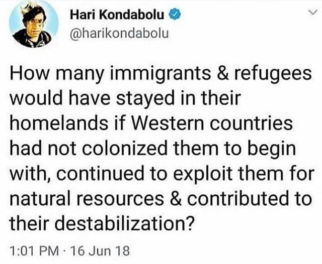"Yup. Through colonization, economic exploitation, and military intervention, the US created circumstances in which people need to flee their home countries ✌️ #Repost @memegirlclub ・・・ In the words of @techimmortal ""READ"""