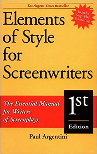 ELEMENTS OF STYLE FOR SCREENWRITERS by Paul Argentini. Please, please, please for the love of the person reading your script, learn how to properly format a screenplay.