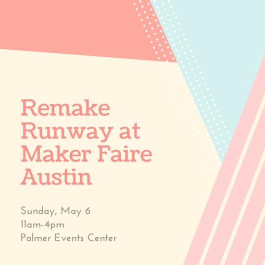 remake-runway-at-maker-faire-austin.jpg
