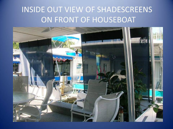 013 inside_out_view_oh_shades_screens_on_front_deck.jpg_med.jpg