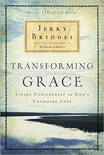 Transforming Grace - Jerry Bridges