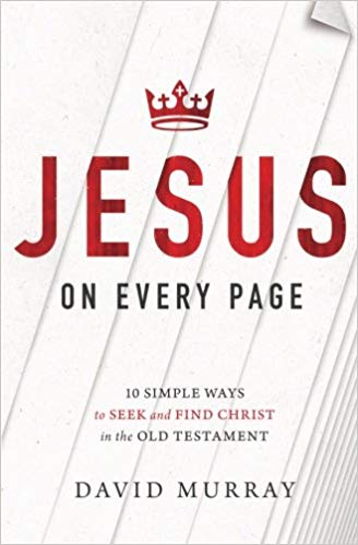 Jesus on Every Page - David Murray