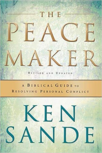 The Peacemaker - Ken Sande