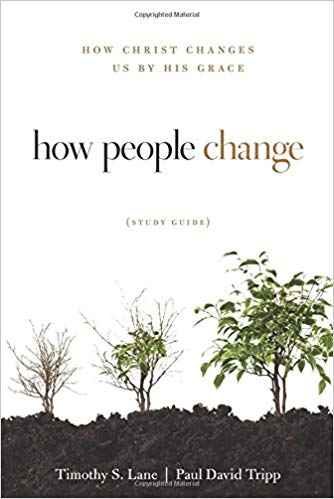 How People Change - Timothy S. Lane