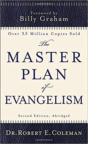The Master's Plan of Evangelism  - Robert Coleman