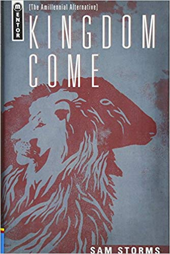 Kingdom Come - Sam Storms