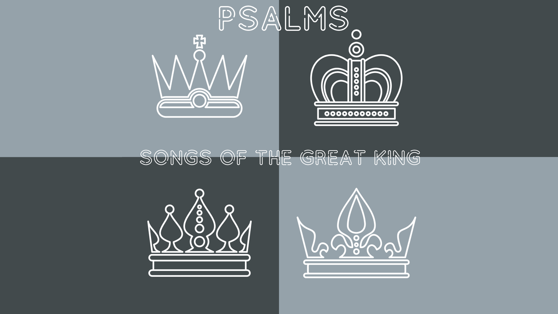 Psalms: Songs of the Great King