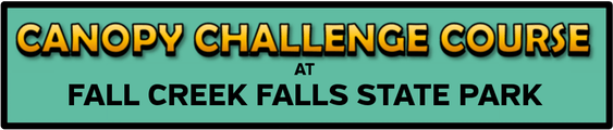 Canopy Challenge Course   Come soar through the forest and explore the wilds of central Tennessee from a treetop perspective at our Canopy Challenge Course at Fall Creek Falls!  Address: 1997 Village Camp Rd. Spencer, TN 38585  Phone: 615-499-5779  Website:  https://challengefcf.com/