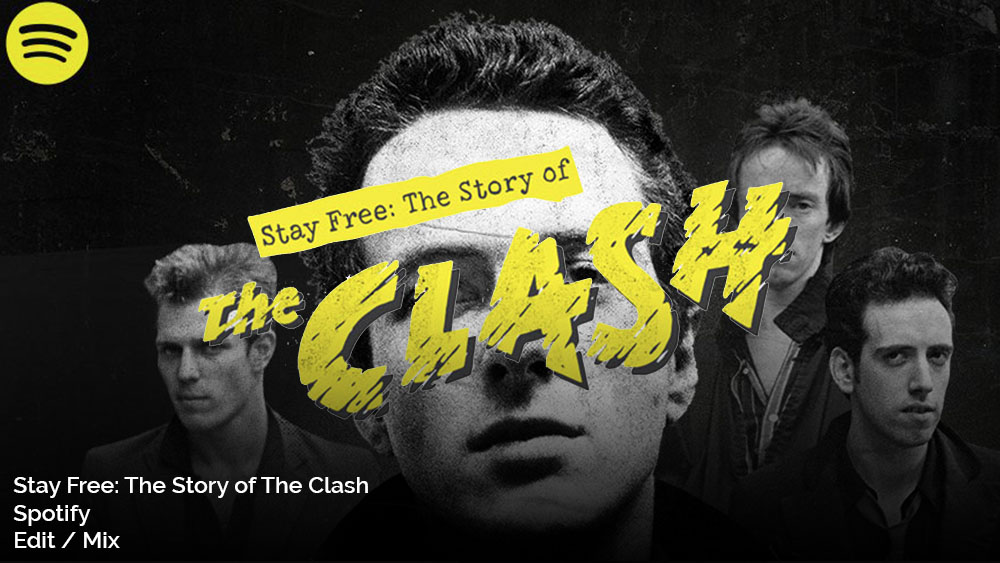 Stay Free: The Story of The Clash | Spotify