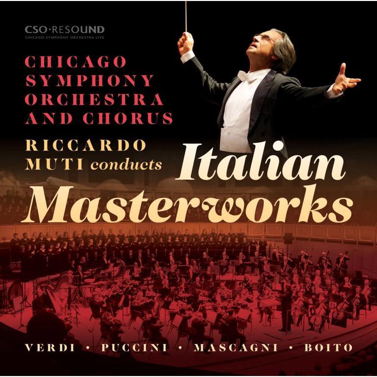 Italian Masterworks  Chicago Symphony Orchestra and Chorus, Riccardo Muti
