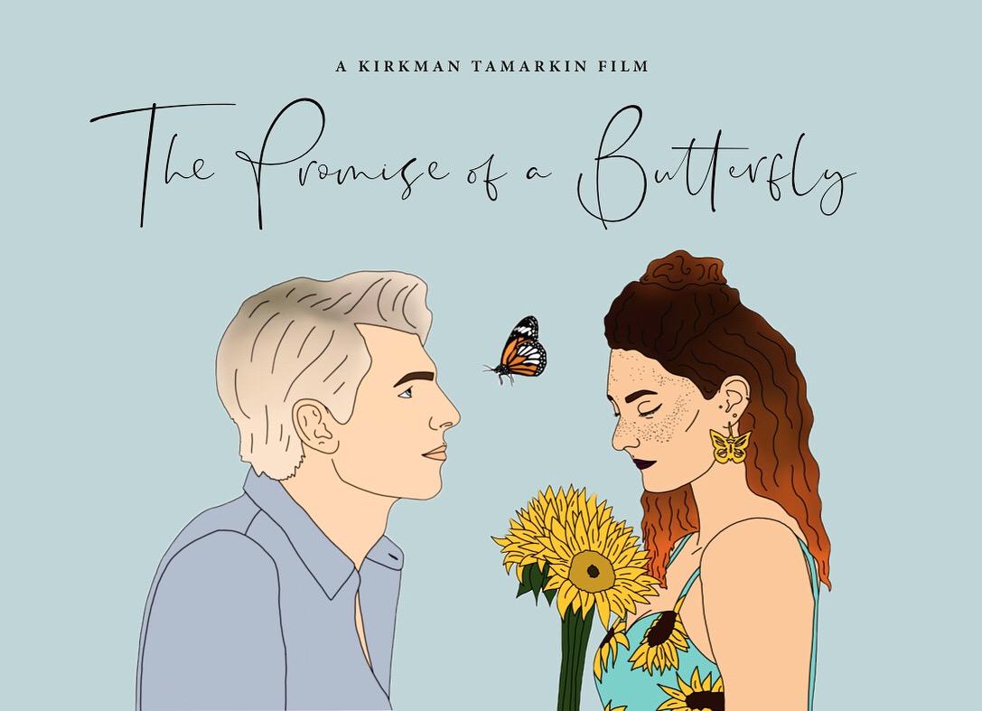 THE PROMISE OFTHE BUTTERFLY - A KIRKMAN TAMARKIN FILM