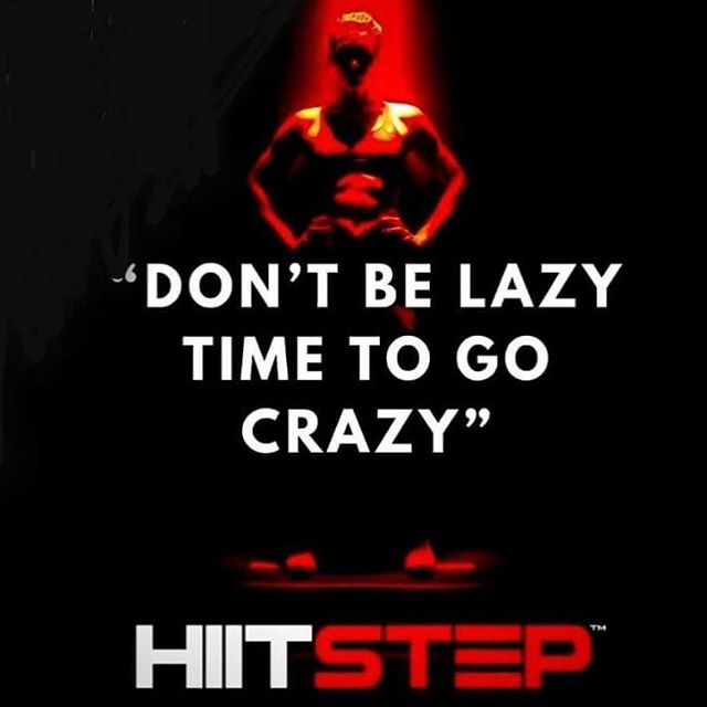dont be lazy hiitstep.jpg