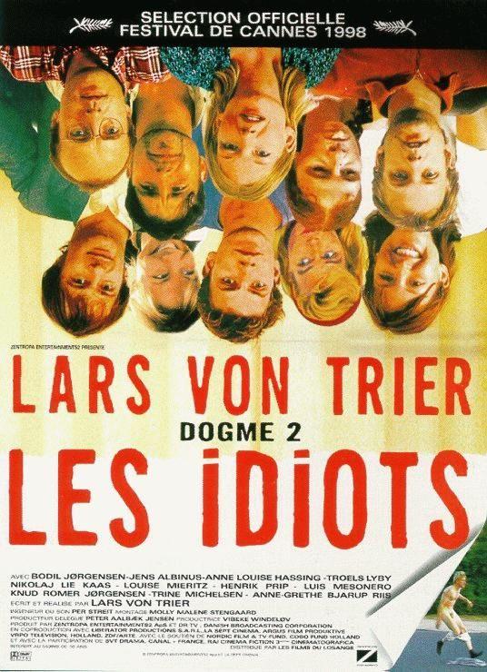 Les Idiots  de  Lars Von Trier