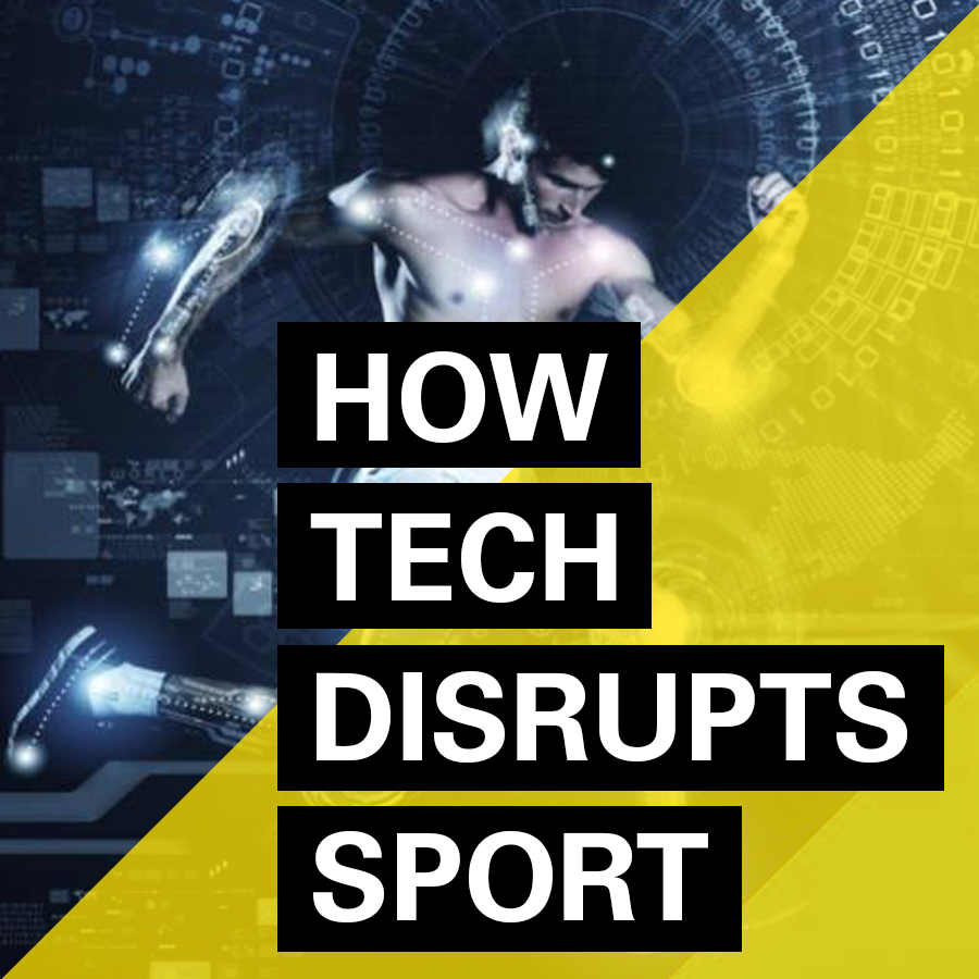 How tech disrupts sport