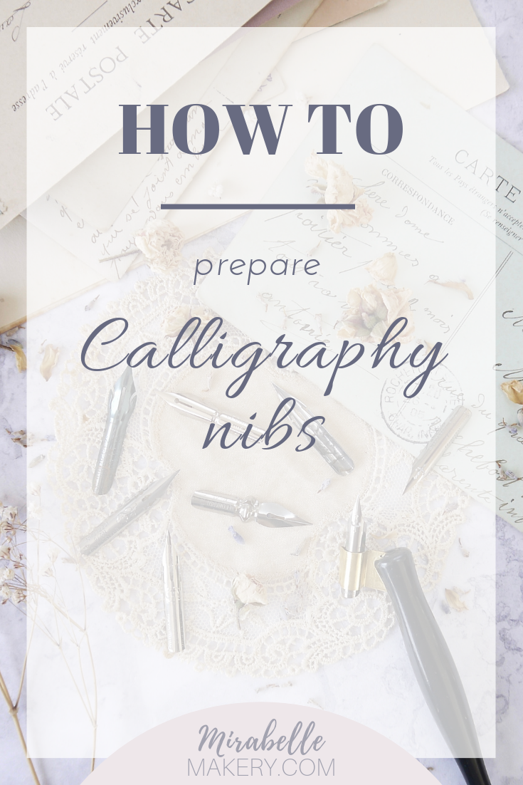 A guide for preparing calligraphy nibs for first time use with these easy methods