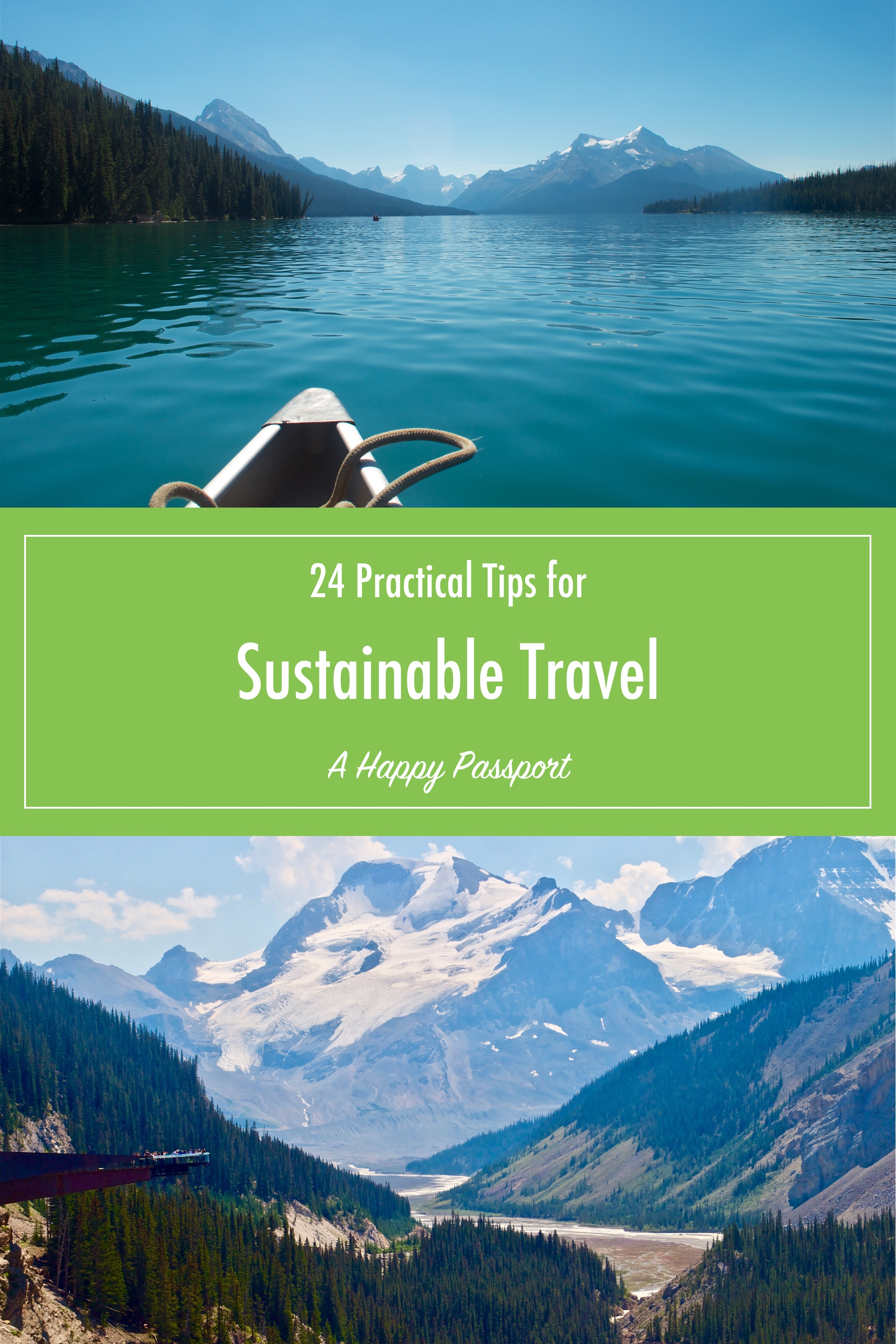 24 Practical Tips for Sustainable Travel - A Happy Passport #sustainable #travel #tips #earth #green