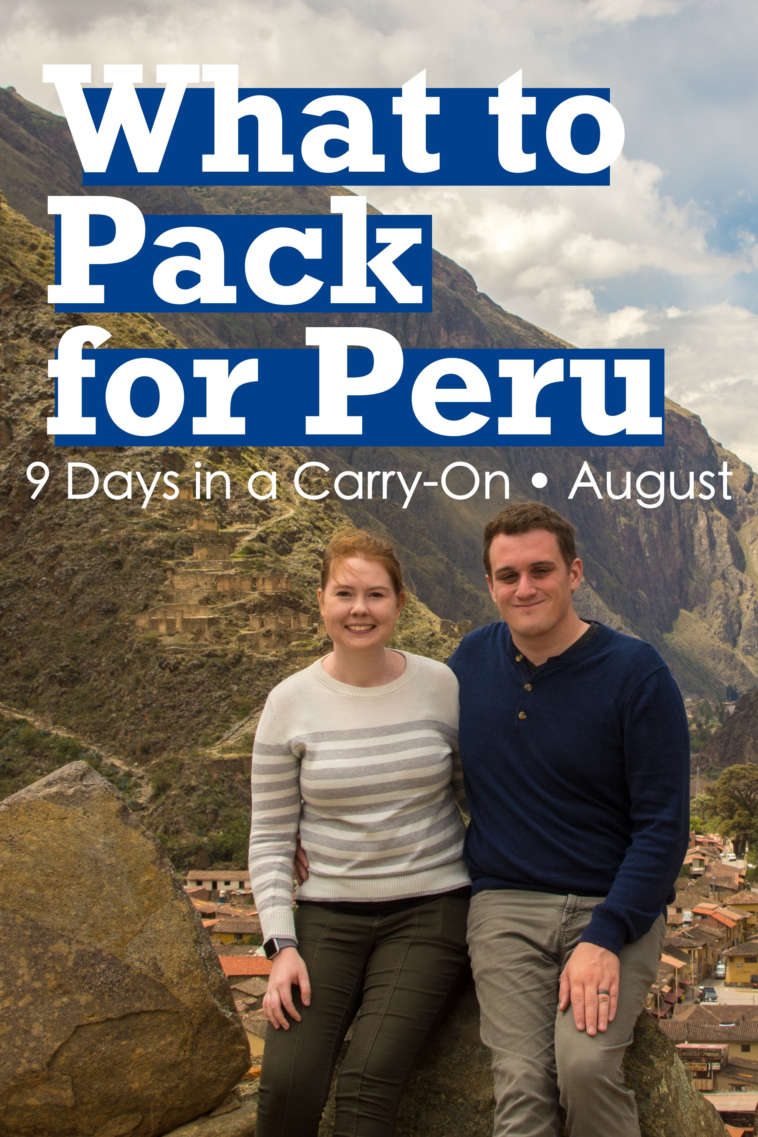 Figuring out what to pack for Peru can be challenging.  August in Peru is not only their winter but also their dry season.  Here is a packing list for Peru in August or September.  We fit 9 Days in Carry-On for our visit to Sacred Valley, Cusco, Lake Titicaca, and Lima. #Peru #Packing #PackingList #SouthAmerica #CarryOn