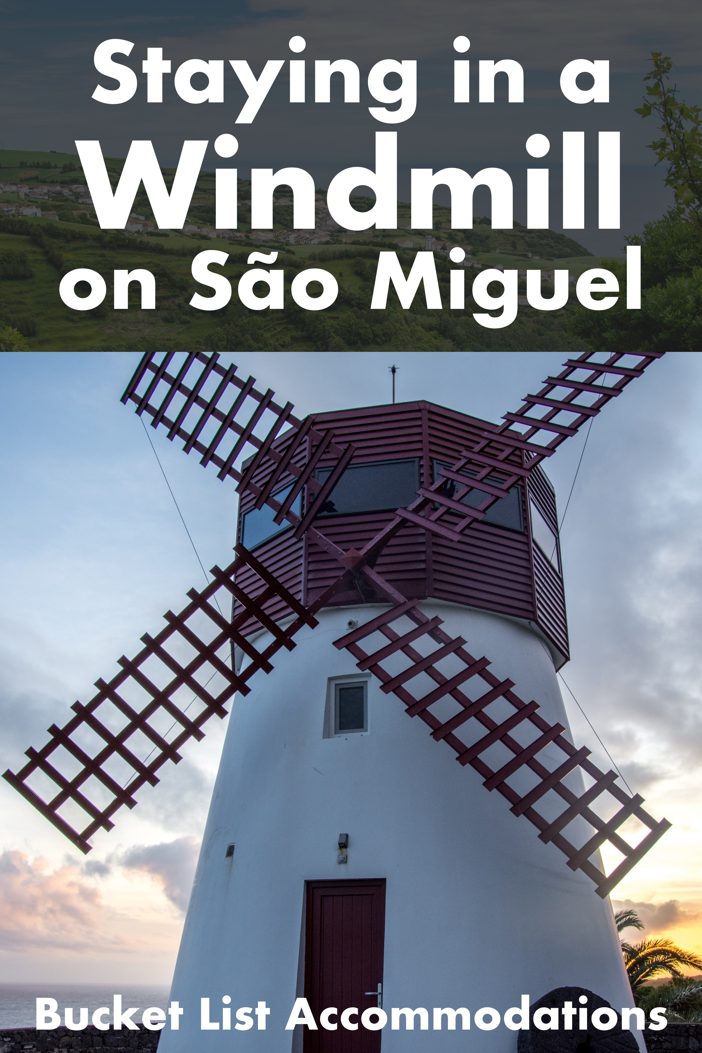 Staying in a Windmill on São Miguel Island in The Azores, Portugal | Unique Accommodations and Bucket List Airbnbs #portugal #azores #airbnb