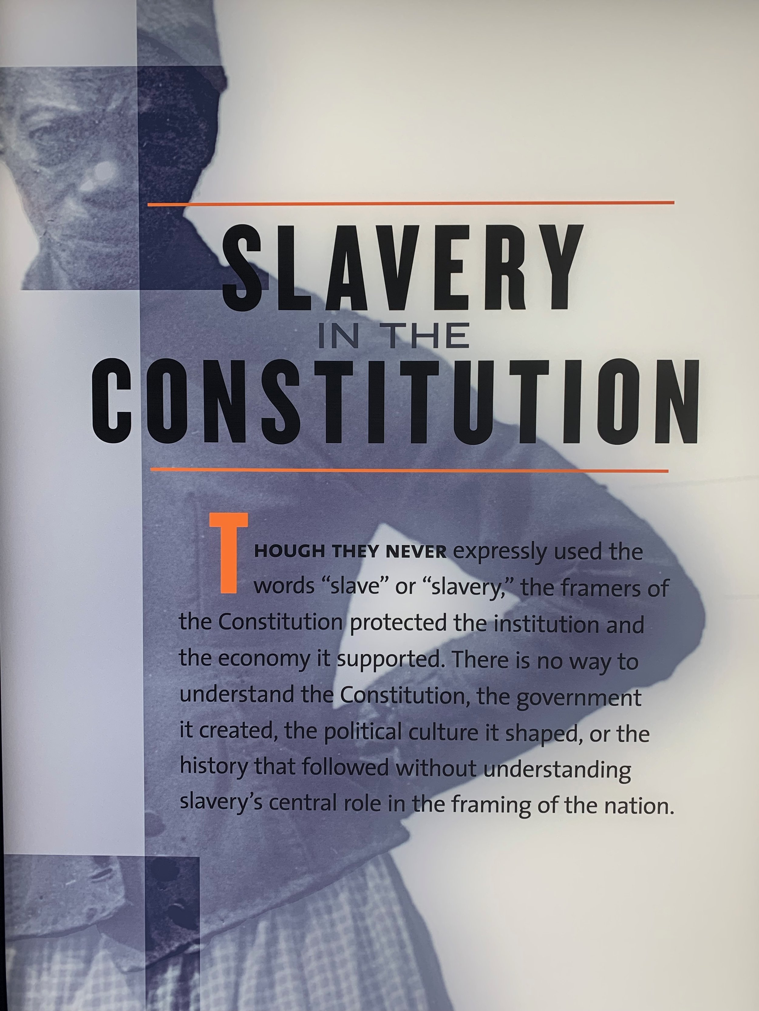 """Slavery in the Constitution,"" from  The Mere Distinction of Colour  exhibition, Montpelier. Photo by Renée Ater, August 2019."