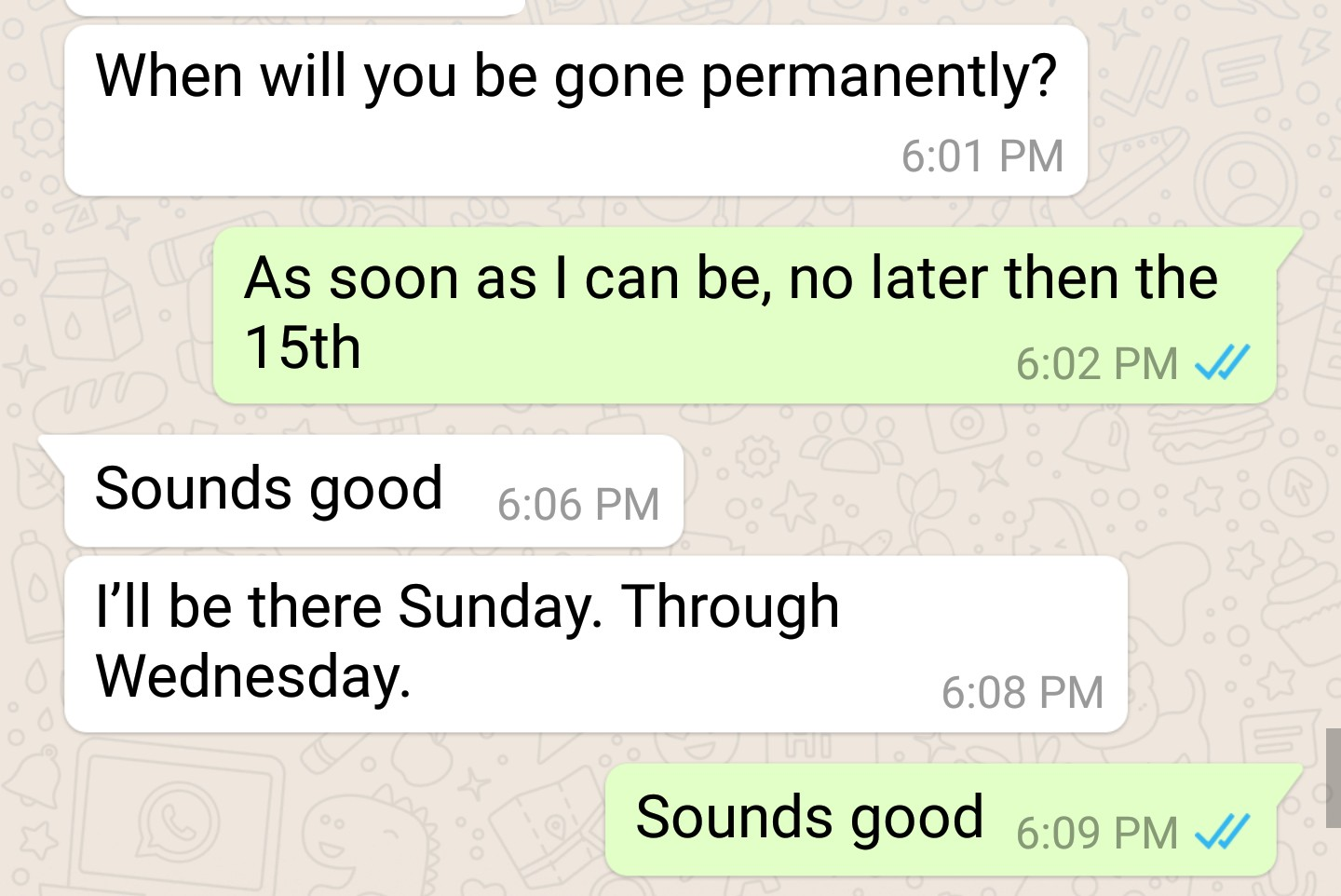 Conversation from July 24th with current roommate.