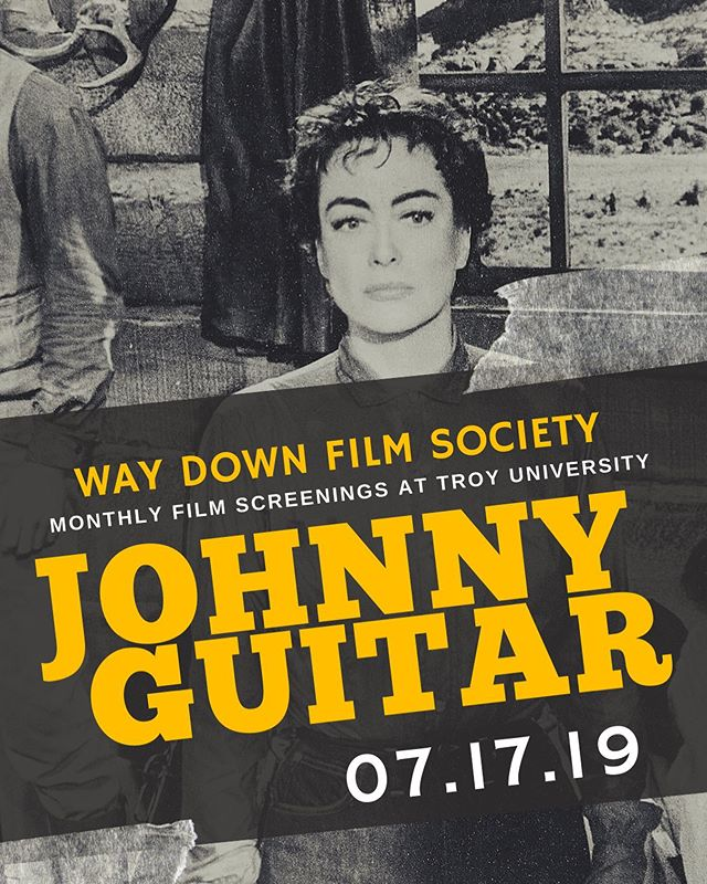 🎥The Way Down Film Society will meet WED July 17th @troy_phenixcity  6 p.m. & kicking off at 6:30 p.m. (Please check the lobby marquee for the specific room number.) We last watched a western in January 2018, so it's time to return to the genre. This month we will be screening Johnny Guitar, the 1954 film from director Nicholas Ray (Rebel Without a Cause). The film stars Joan Crawford and Sterling Hayden in the tale of a strong-willed female saloon owner who's wrongly suspected of murder and bank robbery when she renders aide to a wounded outlaw.  This film was shot in stunning Trucolor and has been beautifully restored by Olive Films.  We'll be screening their 4K remaster. For those of you who have not been able to attend our meetings yet, you may bring food and the drinks of your choice into the meeting room. It's a comfortable classroom-style set-up with tables and chairs, so you can eat dinner as we watch the movie. Scott Phillips Founder, Way Down Film Society • • • • #film #waydownfilm #waydown #way #down #society #festival #screening #fun #event #western #love #beautiful #beauty #photography #videography #happy #Wednesday #photooftheday #instagood #instagram