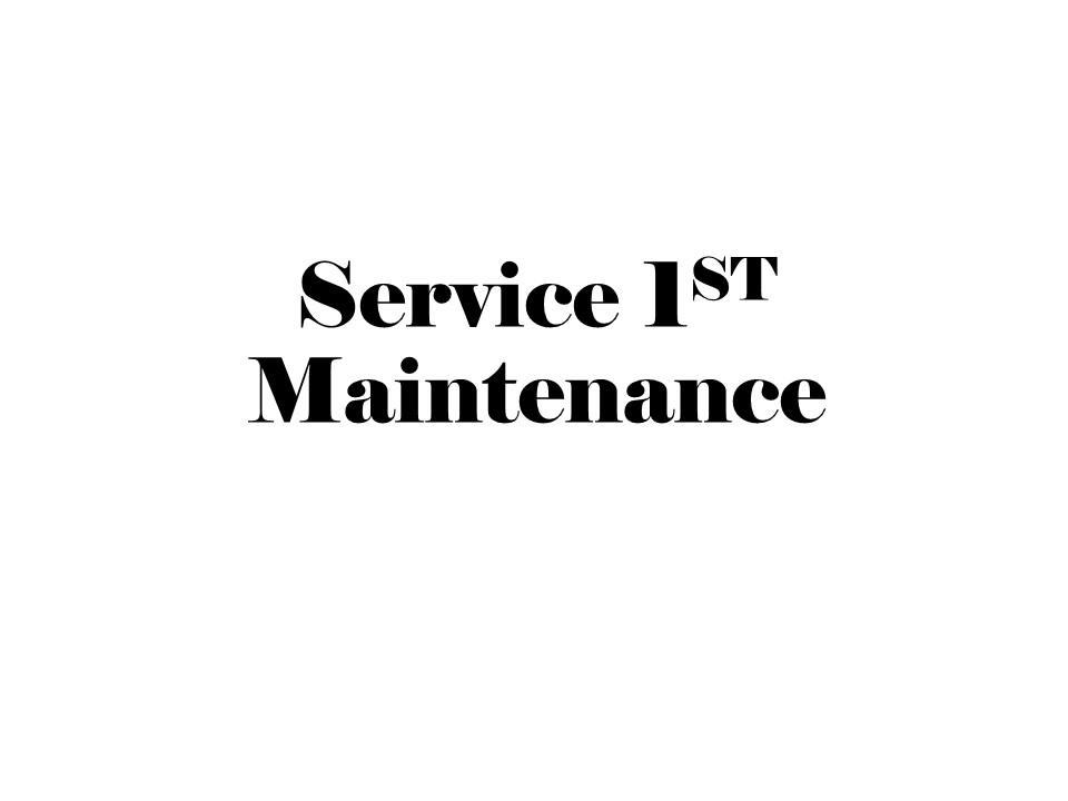 Service 1ST Maintenance.jpg