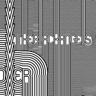 THE BLACK ANGELS Passover, 2006, The Black Angels, Erik Wofford, & Ross Ingram, 58:48