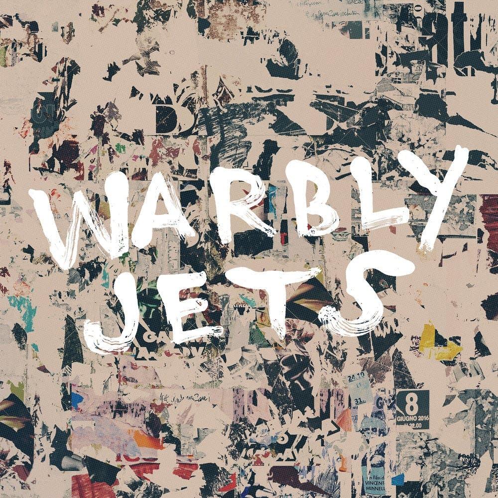 WARBLY JETS Warbly Jets, 2017, Samuel Shea, 37:00