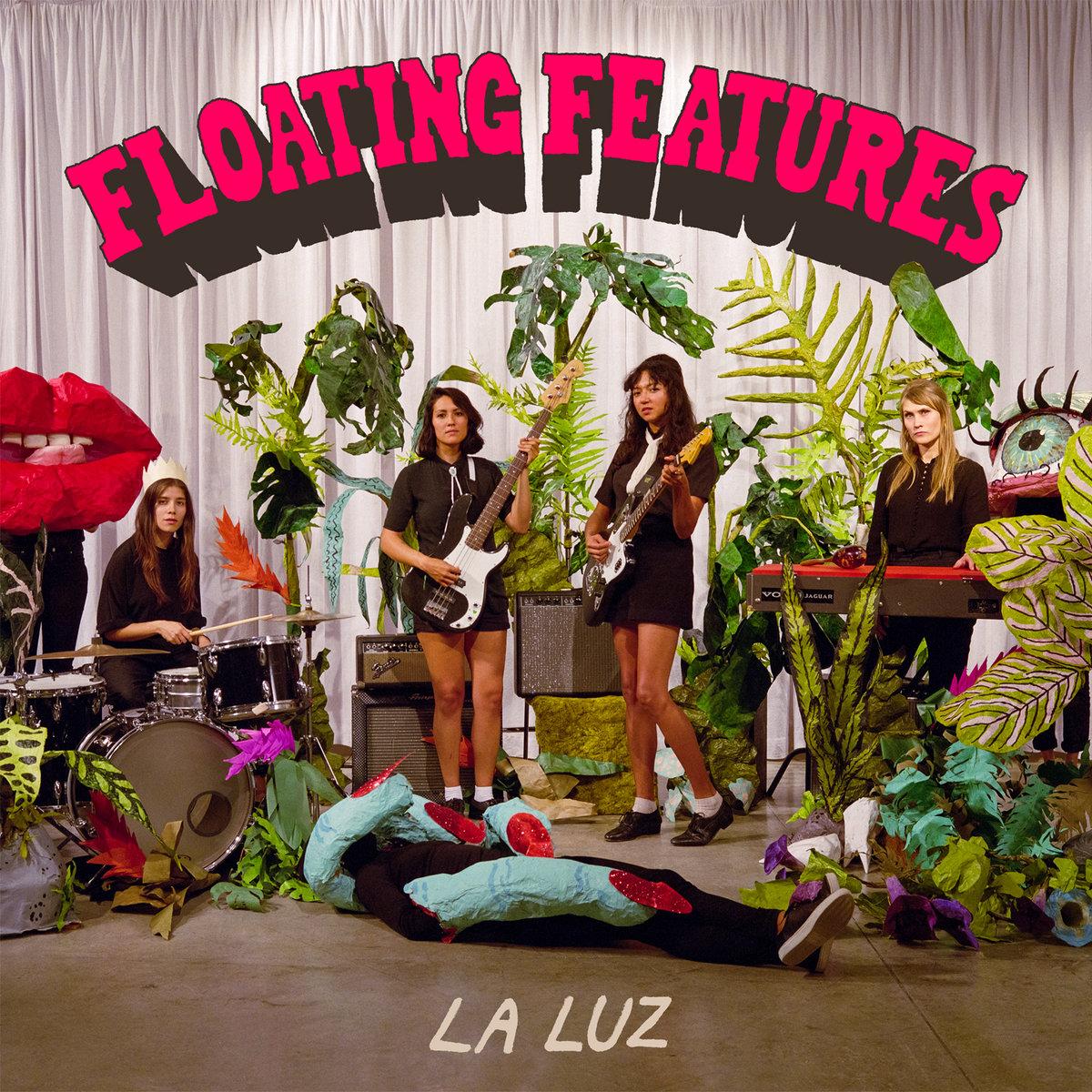 LA LUZ   Floating Features, 2018, Dan Auerbach, 36:00