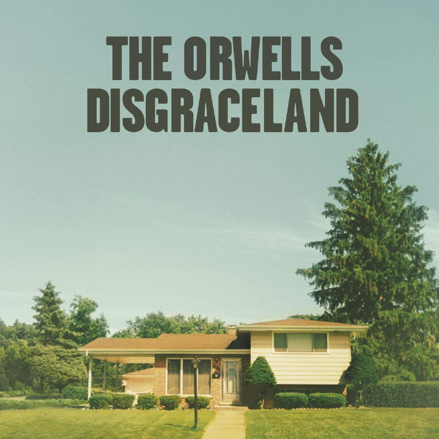 THE ORWELLS   Disgraceland, 2014, Dave Sitek & Chris Coady & Jim Abbiss, 35:14