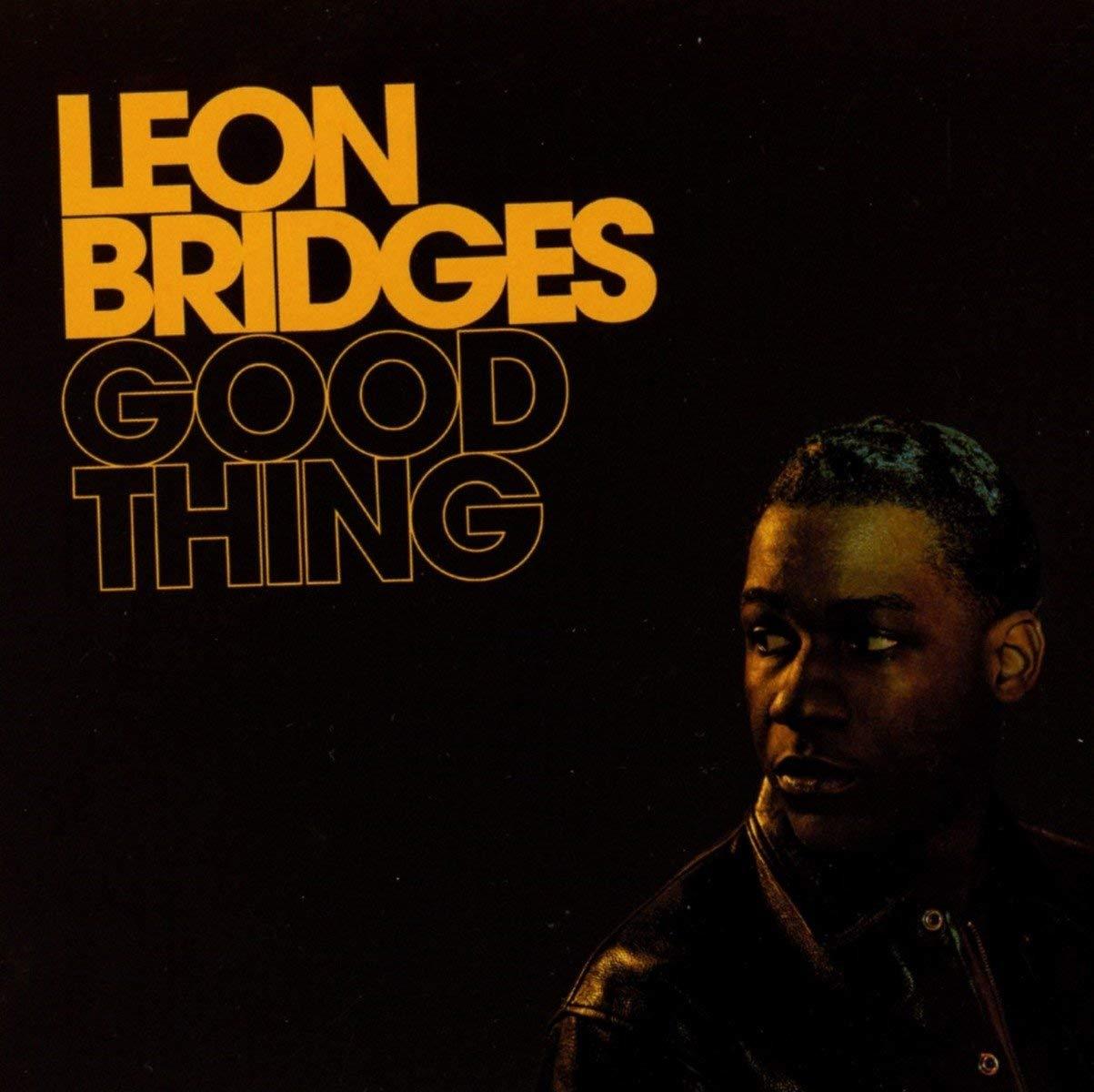 LEON BRIDGES   Good Thing, 2018, Ricky Reed, King Garbage, & Nate Mercereau, 34:46