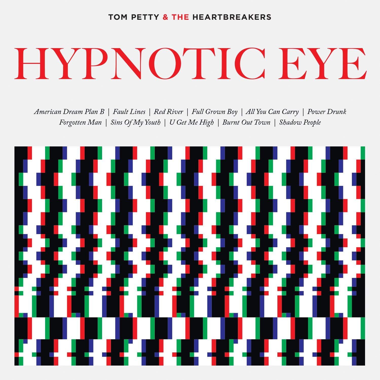TOM PETTY & THE HEARTBREAKERS   Hypnotic Eye, 2014, Mike Campbell & Ryan Ulyate, 44:35