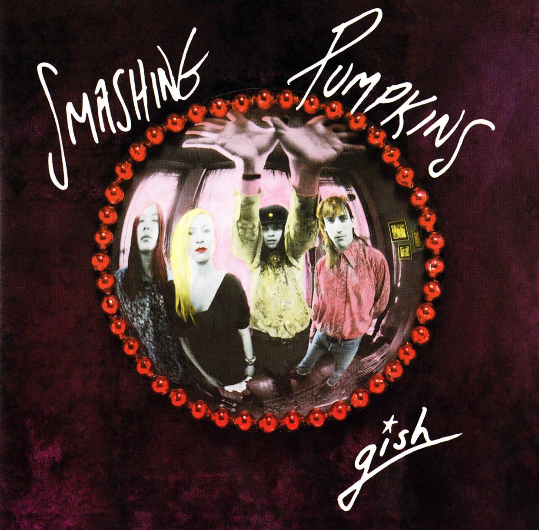 THE SMASHING PUMPKINS   Gish, 1991, Butch Vig & Billy Corgan, 45:45