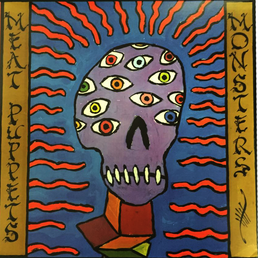 MEAT PUPPETS   Monsters, 1989, Self-Produced, 46:01