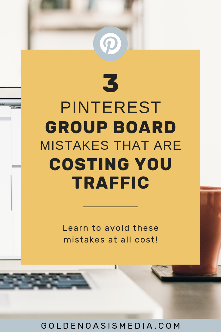3 Mistakes You're Making When Joining Pinterest Group Boards_1.png