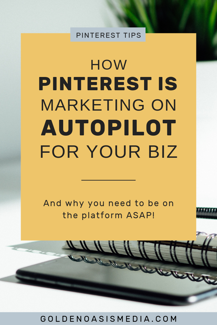3 Reasons-Why-Pinterest-is-Marketing-on-Autopilot.png