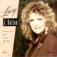 "Lacy J. Dalton - CHAINS ON THE WIND  ""Chains On The Wind"""