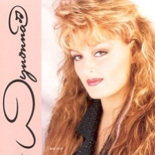 "Wynonna - WYNONNA  ""No One Else On Earth""  #1 Single & over 6 million sold"