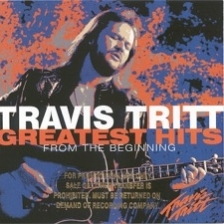 "Travis Tritt - GREATEST HITS  ""I'm Gonna Be Somebody"" & ""Anymore"""