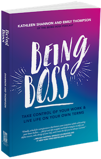 Being Boss by Kathleen Shannon & Emily Thompson