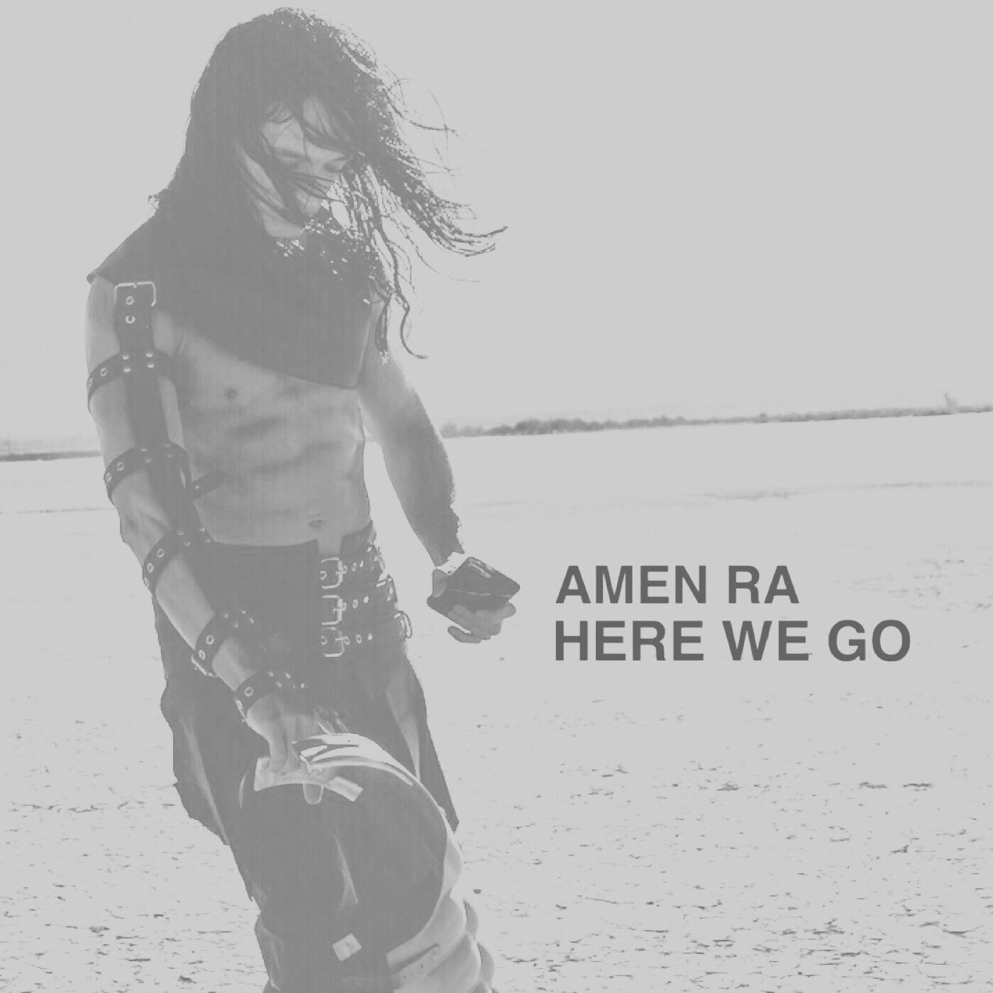 AMEN Ra - HERE WE GO - Cover.jpg