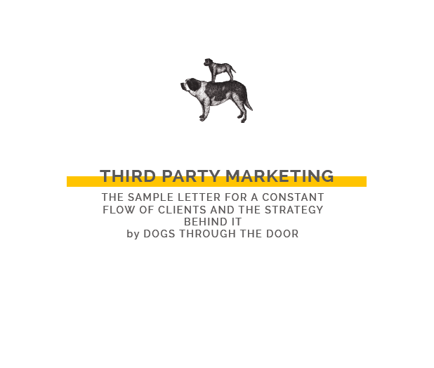 Third Party Marketing with Dogs through the Door.png