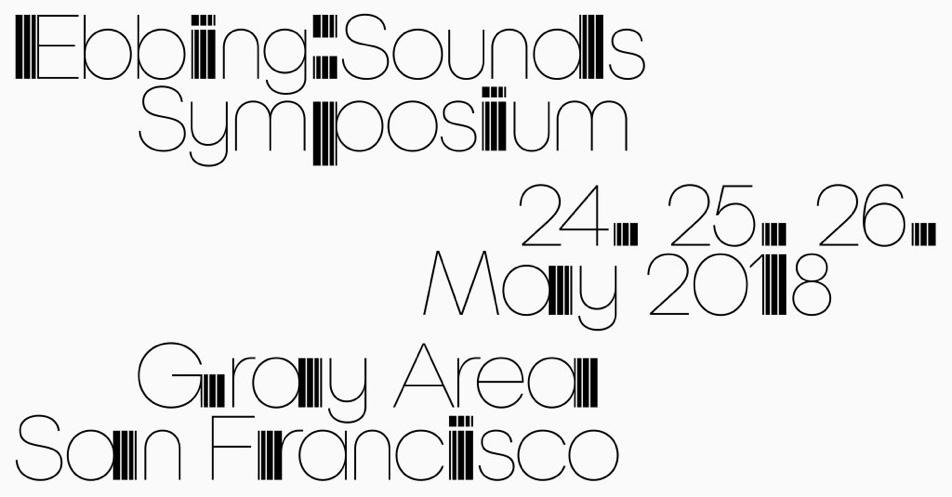 ebbing-sounds-symposium-2018-san-francisco.jpg