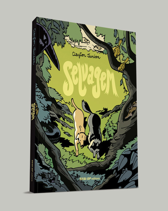 Cover of  Selvagem , Brazilian edition of  Ma Vie de Loup , published by SESI-SP Editora, 2018. Comprar  Selvagem  (Brasil) aqui