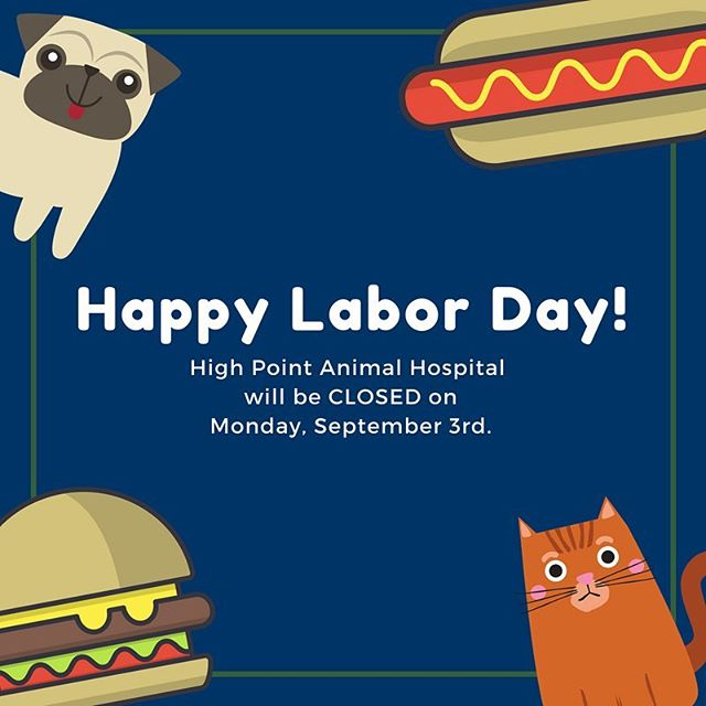 🌭 🍔 Happy Labor Day! 🍔 🌭  The clinic will be closed on Monday, September 3rd for the Labor Day holiday.  Emergencies: Please contact the Emergency Animal Hospital of Collin County at 214-547-9900  Have a fun and safe holiday weekend!