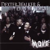 Dexter Walker and Zion Movement 1.jpg