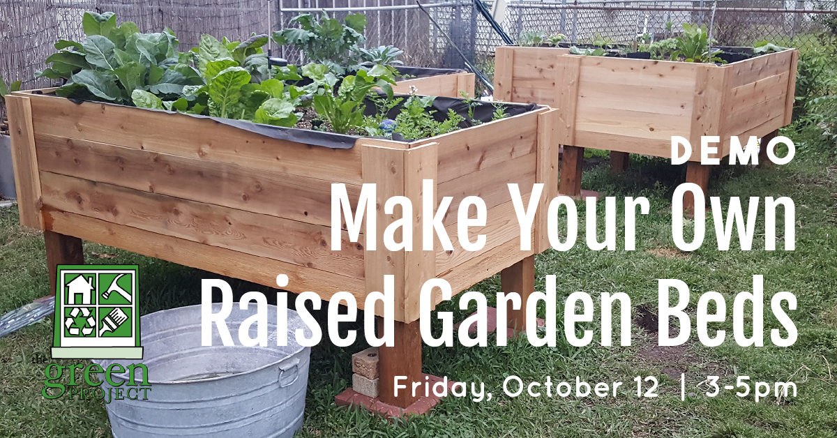 Make Your Own Raised Garden Bed The Green Project