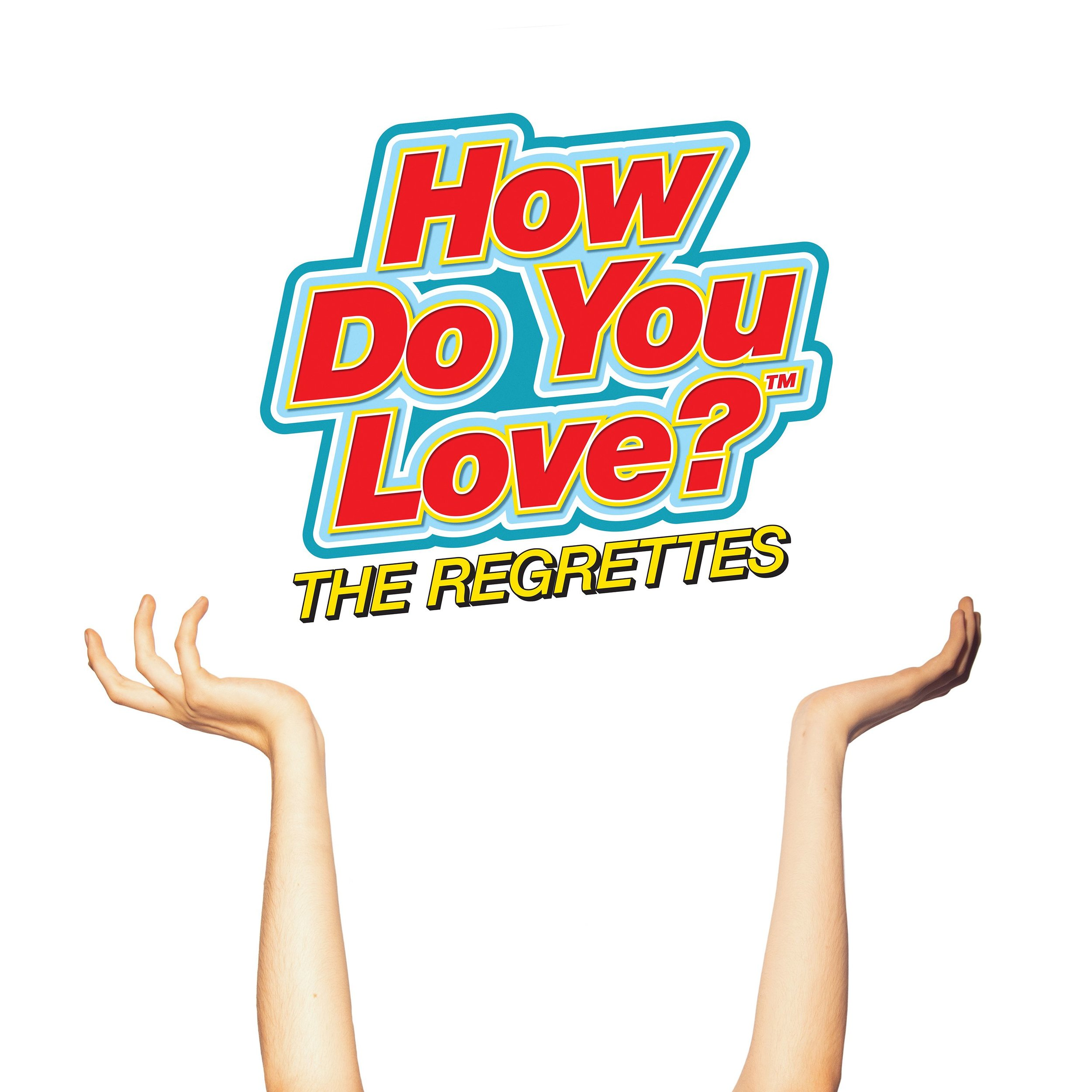 how-do-you-love-the-regrettes.jpg